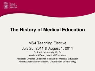 The History of Medical Education