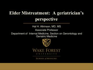 Elder Mistreatment:  A geriatrician's perspective