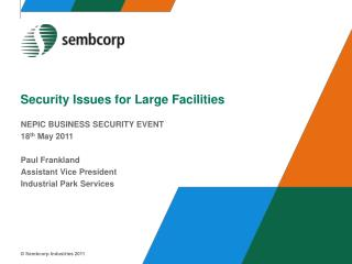 Security Issues for Large Facilities
