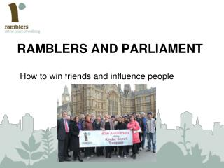 Ramblers and parliament