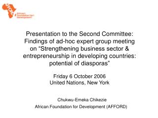 Chukwu-Emeka Chikezie African Foundation for Development (AFFORD)