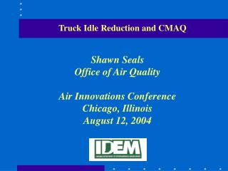 Truck Idle Reduction and CMAQ