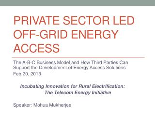 Private Sector Led Off-Grid Energy Access