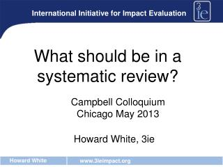 What should be in a systematic review?