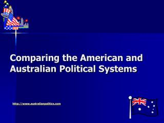 Comparing the American and Australian Political Systems