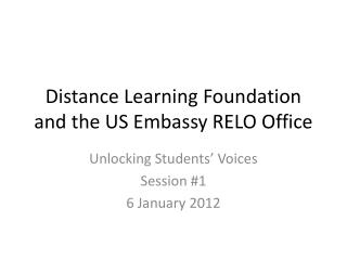 Distance Learning Foundation and the US Embassy RELO Office