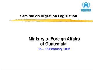 Seminar on Migration Legislation