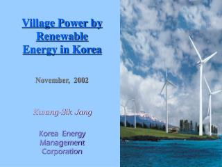Village Power by Renewable Energy in Korea