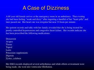 A Case of Dizziness