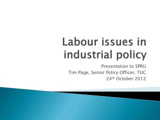 Labour issues in industrial policy