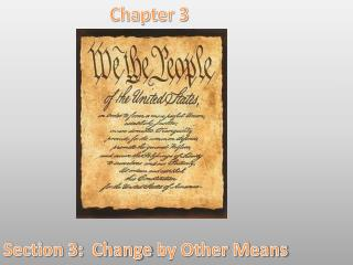 Chapter 3 Section 3:  Change  by Other Means