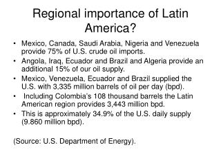 Regional importance of Latin America?