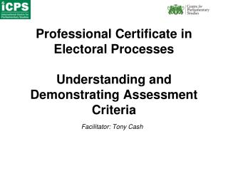 Professional Certificate in Electoral Processes Understanding and Demonstrating Assessment Criteria