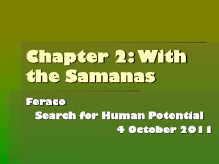 Chapter 2: With the Samanas