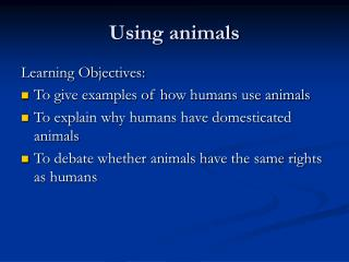 Using animals