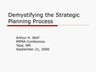 Demystifying the Strategic Planning Process