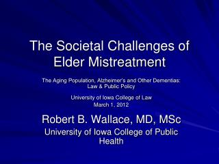 The Societal Challenges of Elder Mistreatment
