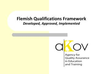 Flemish Qualifications Framework Developed, Approved, Implemented