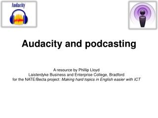 A resource by Phillip Lloyd Laisterdyke Business and Enterprise College, Bradford for the NATE