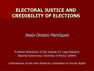 ELECtoral  justice and credibility of elections