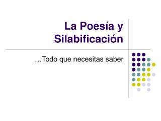 La Poesía y Silabificación