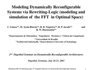 Modeling Dynamically Reconfigurable Systems via Rewriting-Logic (modeling and simulation of  the FFT  in Optimal Space)
