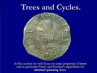 Trees and Cycles.
