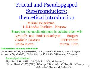 Fractal and Pseudopgaped Superconductors:  theoretical introduction