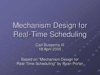 Mechanism Design for Real-Time Scheduling