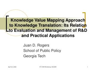 Knowledge Value Mapping Approach to Knowledge Translation: Its Relation to Evaluation and Management of R&D and Practic