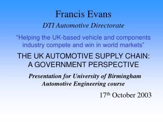 Francis Evans DTI Automotive Directorate