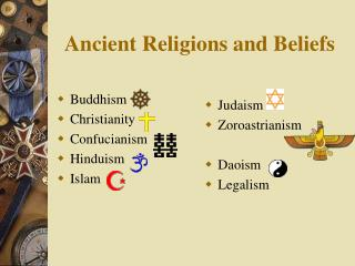 Ancient Religions and Beliefs