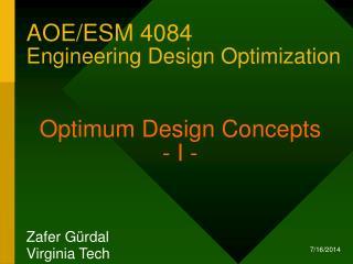 AOE/ESM 4084  Engineering Design Optimization