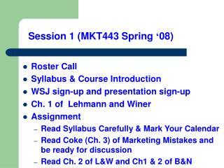 Session 1 (MKT443 Spring  ' 08)