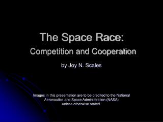 The Space Race: Competition and Cooperation