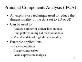 Principal Components Analysis ( PCA)