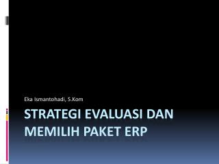 Strategi Evaluasi dan Memilih Paket ERP