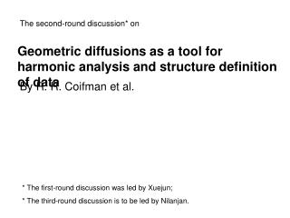 Geometric diffusions as a tool for harmonic analysis and structure definition of data