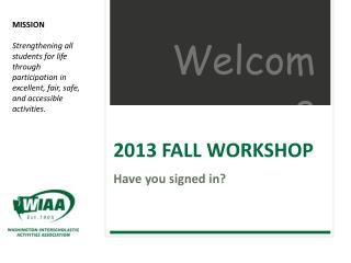 2013 FALL WORKSHOP