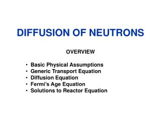 DIFFUSION OF NEUTRONS