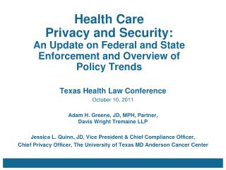 Health Care  Privacy and Security:  An Update on Federal and State Enforcement and Overview of Policy Trends