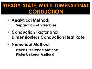 STEADY-STATE, MULTI-DIMENSIONAL  CONDUCTION