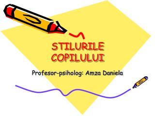 STILURILE COPILULUI