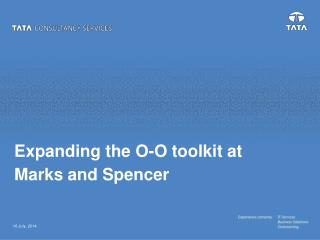 Expanding the O-O toolkit at Marks and Spencer