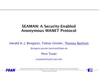 SEAMAN: A Security-Enabled Anonymous MANET Protocol