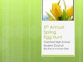 5 th  Annual Spring  Egg Hunt