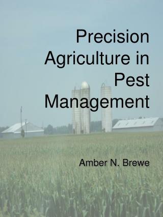 Precision Agriculture in Pest Management