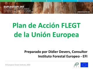 Plan de Acción FLEGT  de la Unión Europea
