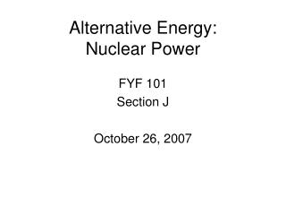 Alternative Energy: Nuclear Power