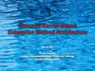 Essence Kernel-Based Enterprise Method Architecture